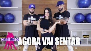 Baixar Agora Vai Sentar - MCs Jhowzinho & Kadinho   Casal Dance   Coreografia