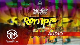 Mr Saik - Rompe | AUDIO