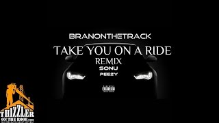 branonthetrack-feat-sonu-peezy-take-you-on-a-ride-audio