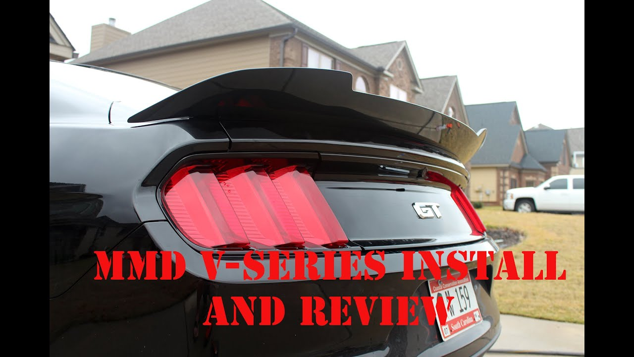 2015 - 16 Mustang MMD V-Series Spoiler Install & Review for GT Ecoboost V6  by Khyber GT