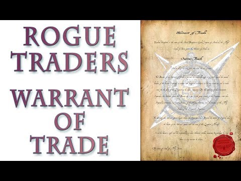 Warhammer 40k Lore - Rogue Traders, Warrant of Trade
