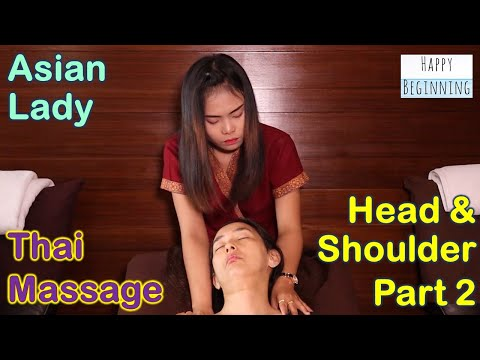 Thai Head & Shoulder Massage ASIAN LADY - Chaysiri (Bangkok, Thailand) Part 2