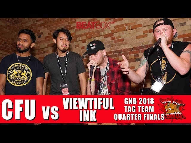 CFU vs Viewtiful Ink | GNB 2018 | Tag Team - Quarter Finals