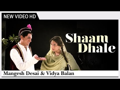 Shaam Dhale  Song  Ekk Albela  Vidya Balan, Mangesh Desai