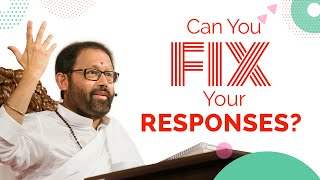 Can You Fix Your Responses?