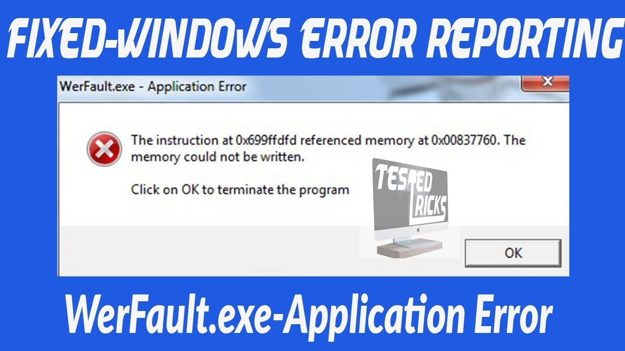 How To Disable Error Reporting Werfaultexe Application Error In