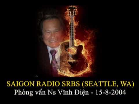 SAIGON RADIO SRBS (Seattle,WA) Phỏng vấn Ns Vĩnh Điện-15-8-2004