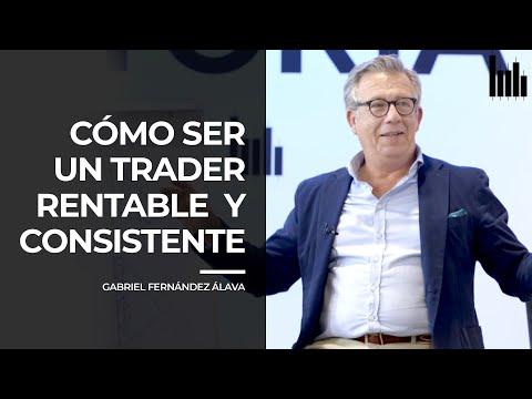 ¿Cómo ser un trader RENTABLE y CONSISTENTE? | Clase con GABRIEL FERNÁNDEZ-ÁLAVA