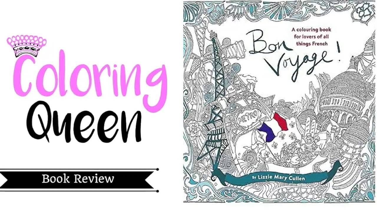 f535b253298 Bon Voyage LIzzie Mary Cullen - Coloring Book Review - YouTube