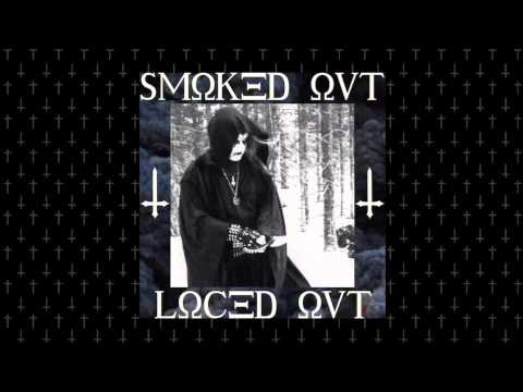 $UICIDEBOY$ - $MOKED OUT, LOCED OUT