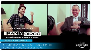 Pan y Circo - Teaser episodio 1 | Amazon Prime Video