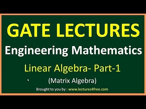 Linear Algebra part-1 (Matrix Algebra) || Engineering Mathematics for GATE