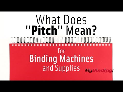What Does Pitch Mean for Binding Machines and Supplies?