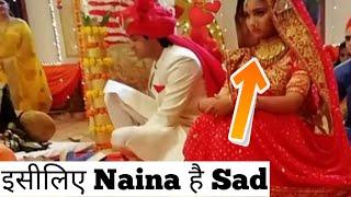 Why is Naina so sad?    Yeh Un Dinon Ki Baat Hai