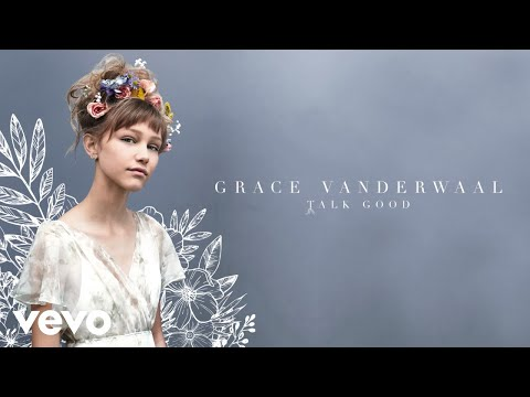 Grace VanderWaal - Talk Good (Audio)