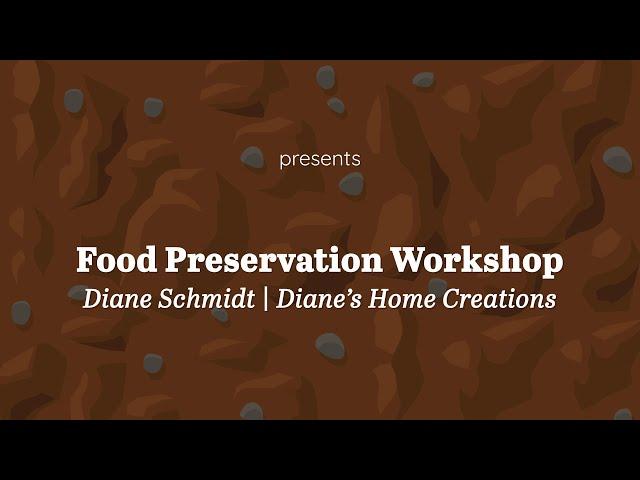 Food Preservation   Diane Schmidt