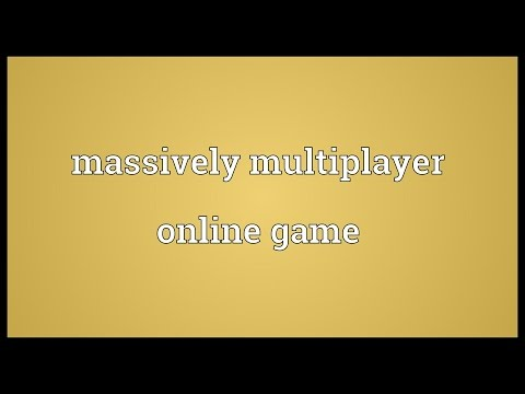Massively multiplayer online game Meaning