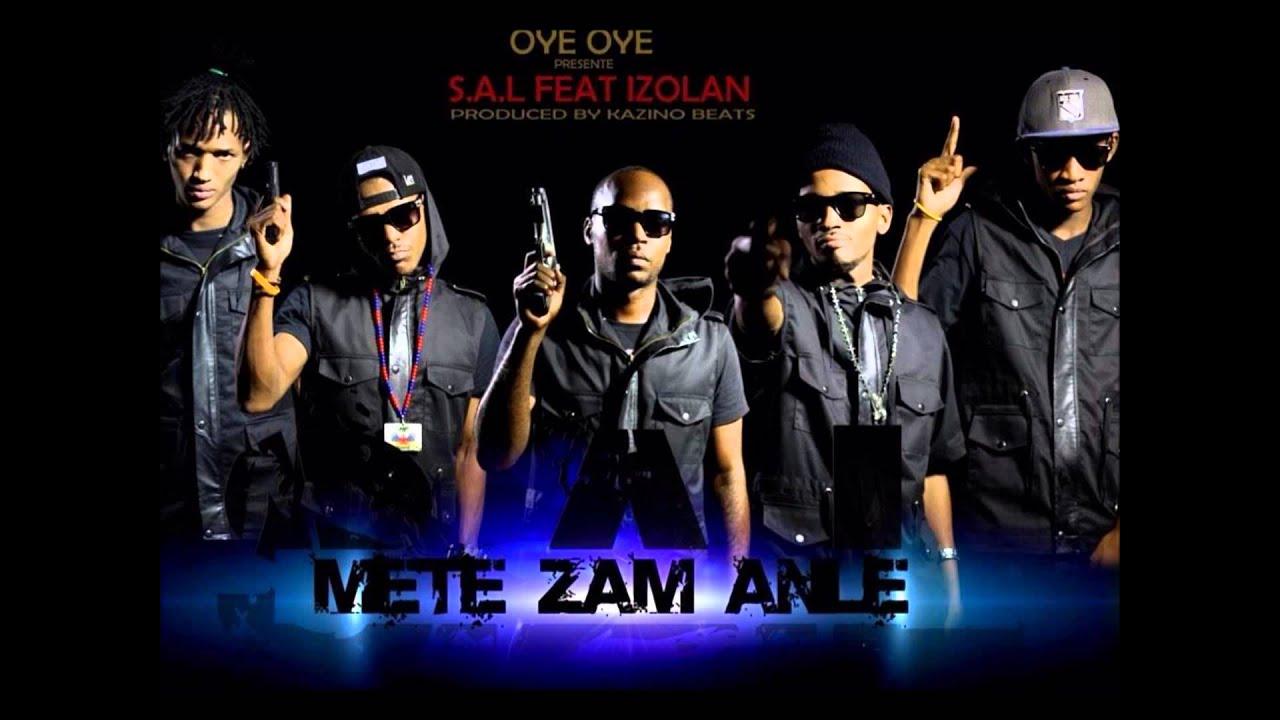 Download S.A.L METE ZAM ANLE ft IZOLAN