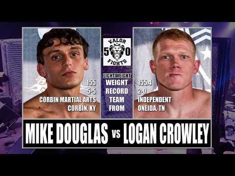 Valor Fights 50 Mike Douglas vs Logan Crowley