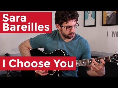 i choose you sara bareilles how to play on guitar