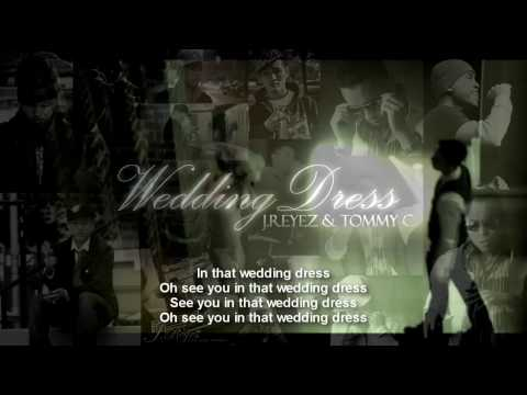 Wedding Dress English Version J Reyez Tommy C of Ibu With Lyrics