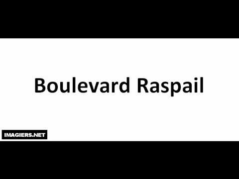 Come si pronuncia # Boulevard Raspail