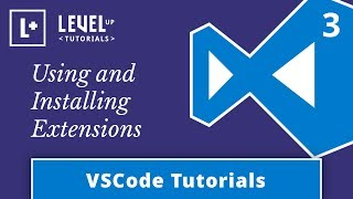 VSCode Tutorials #3 - Using and Installing Extensions