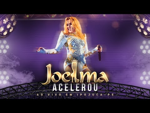 Joelma - Acelerou Ao Vivo