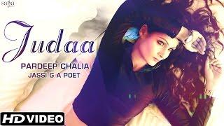 New Hindi Songs 2015 / 2016 - Judaa - Pardeep Chalia & Jassi G A Poet - New Bollywood Songs