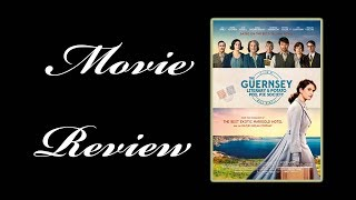 Movie Review | The Guernsey Literary and Potato Peel Pie Society (2018)