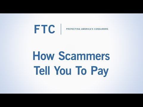 How Scammers Tell You To Pay | Federal Trade Commission