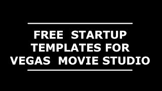 Free project startup templates for Vegas Movie Studio