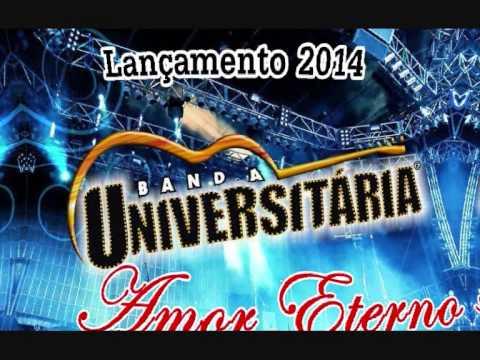 BANDA UNIVERSITÁRIA   AMOR ETERNO  LANÇAMENTO 2014