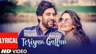Teriyan Gallan Lyrical Video Song Debi Makhsoospuri, Ranjit Rana   Jassi Bros   New Punjabi Song