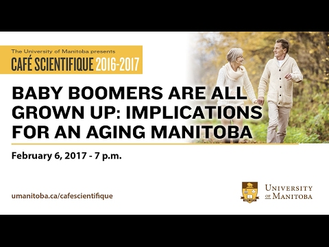 Cafe Scientifique: Baby Boomers Are All Grown Up