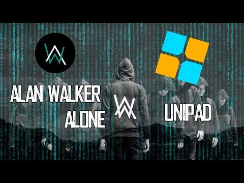 Alan Walker - Alone Unipad