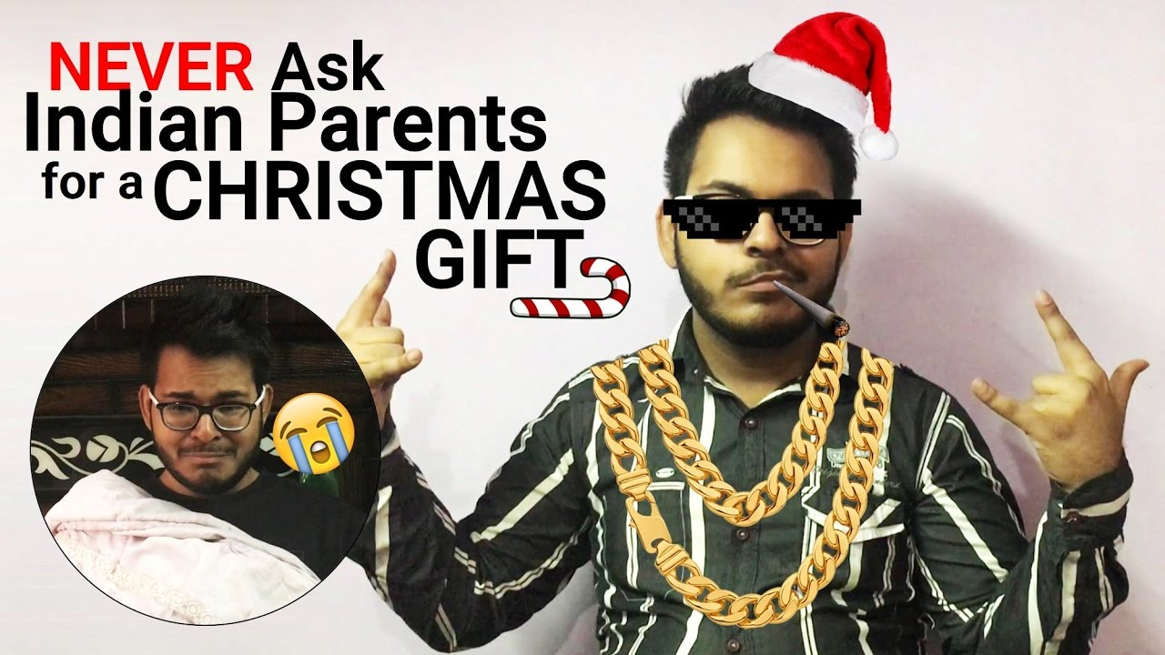 Never Ask Indian Parents for a Christmas Gift