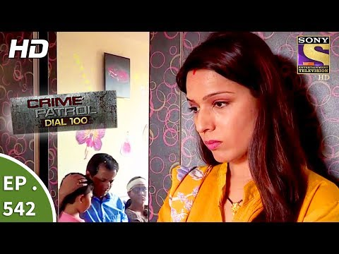 Thumbnail: Crime Patrol Dial 100 - क्राइम पेट्रोल - The Murder Of An Alcoholic - Ep 542 - 17th July, 2017