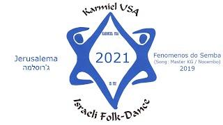 Karmiel USA 2021 - Jerusalema