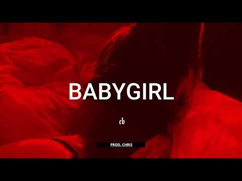 "(FREE) R&B x Trapsoul Type Beat – ""BABYGIRL"" 