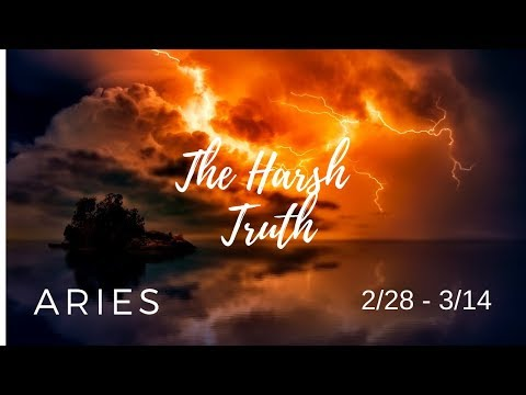 ARIES: The Harsh Truth 2/28 - 3/14