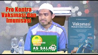 Pro Kontra Vaksinasi dan Imunisasi oleh Ustadz dr Raehanul Bahraen 291016