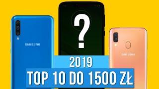 TOP 10 Smartfonów do 1500 ZŁ 2019 - KTÓRY WYBRAĆ? / Mobileo [PL]