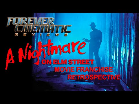 A NIGHTMARE ON ELM STREET Movie Franchise Retrospective - Forever Cinematic Reviews