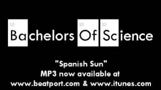 Bachelors Of Science - Spanish Sun