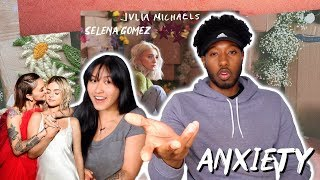 LET'S TALK ABOUT THIS!! | JULIA MICHAELS - ANXIETY FT. SELENA GOMEZ | REACTION
