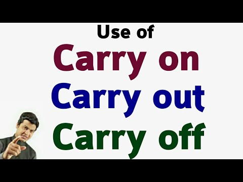 Use of carry on, carry out, carry off   अंग्रेजी बोलना सीखें   English by spoken english sir videos.
