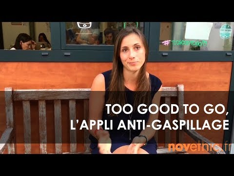 Too good to go, L'appli anti-gaspillage alimentaire | La vidéo des solutions