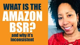 The Amazon BSR & Why It's Inconsistent