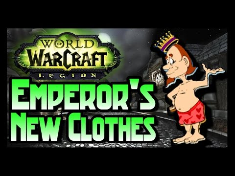 Wow Legion Pvp - The Emporer's New Clothes